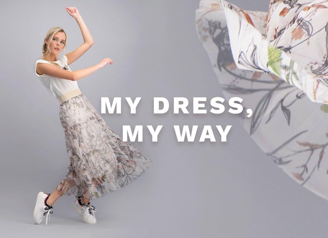 MY DRESS, MY WAY